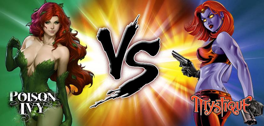 Posion Ivy vs Mistique