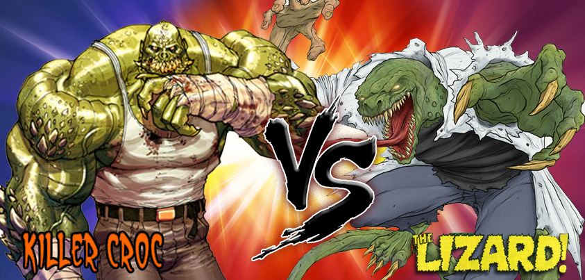 Killer Croc vs Lizard
