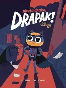 Okladka-pierwszego-tomu-komiksu-Niezla-draka-Drapak-_bw73684