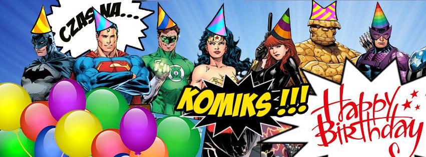 Trzecie urodziny Czas na komiks