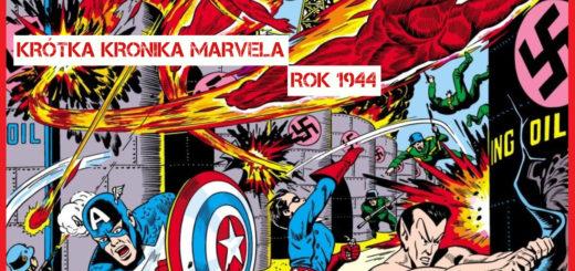 Krótka Kronika Marvela Rok 1944