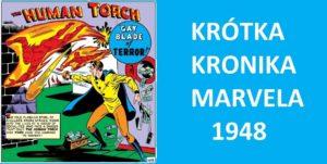 Krótka Kronika Marvela Rok 1948