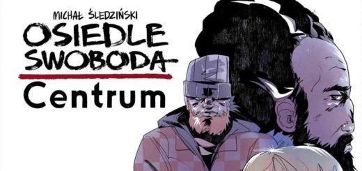 OSiedle Swoboda. Centrum - okładka