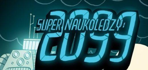 Super naukoledzy 2099