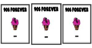 90s forever zin