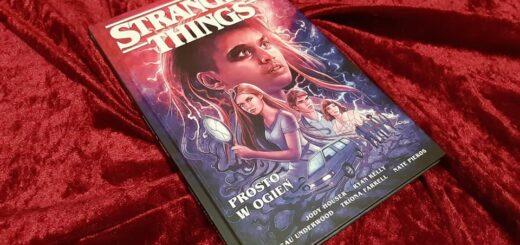 Stranger Things - Prosto w ogień