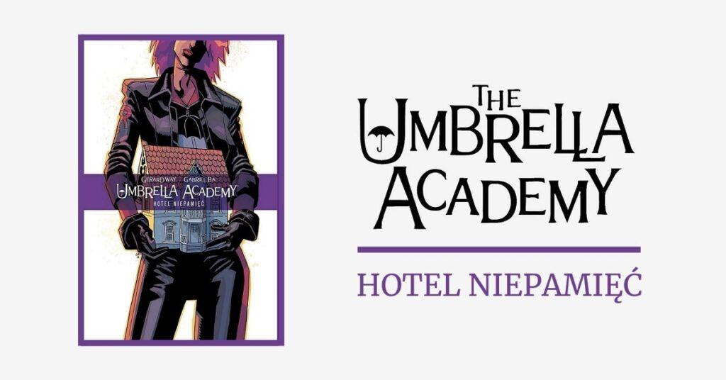 umbrella academy tom3: hotel niepamięć