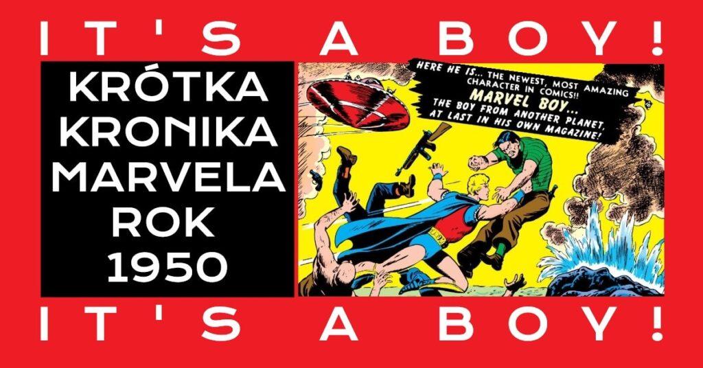 Krótka Kronika Marvela roku 1950