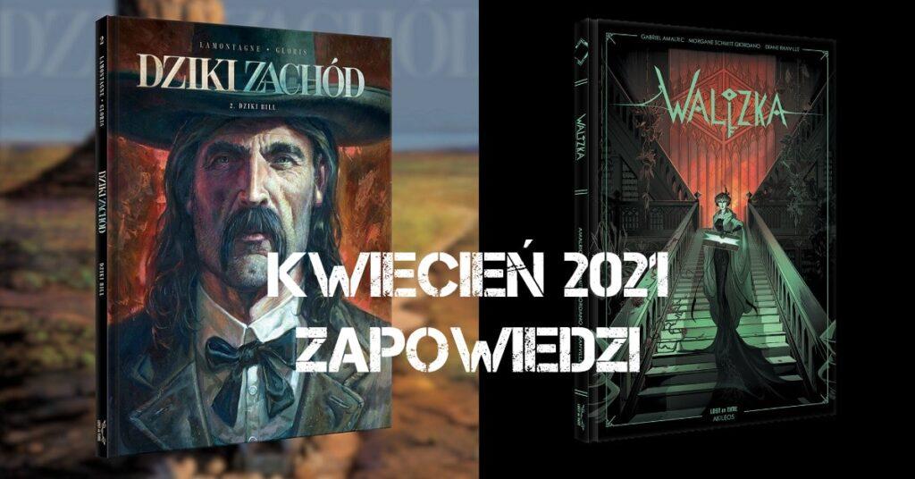 Wydawnictwo Lost In Time - zapowiedzi kwiecień 2021