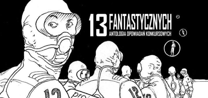 13 fantastycznych